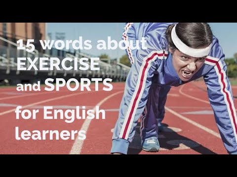 15 Words About Exercise and Sports