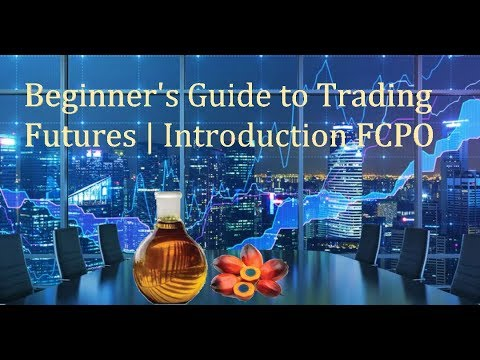 How to trade FCPO? | Beginner's Guide (Audio in Bahasa Malaysia)