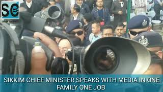 Chief Minister Pawan Chamling on One family one job | interview  | Sikkim Chronicle |