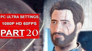 Fallout 4 Gameplay Walkthrough Part 20 1080p 60FPS PC ULTRA Settings - No Commentary