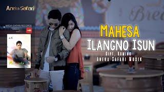 Mahesa - Ilangono Isun Mp3