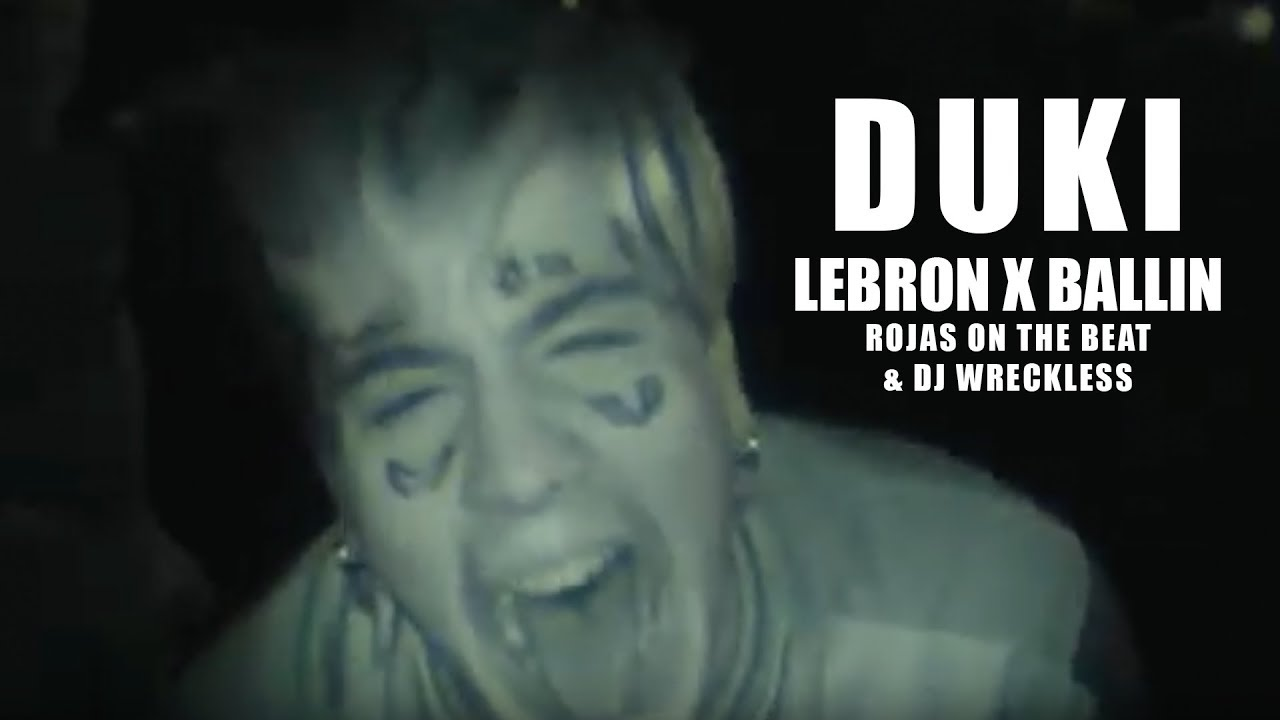 Duki - LeBron (Prod. Rojas & DJ Wreckless) / Ballin ft Rojas #1