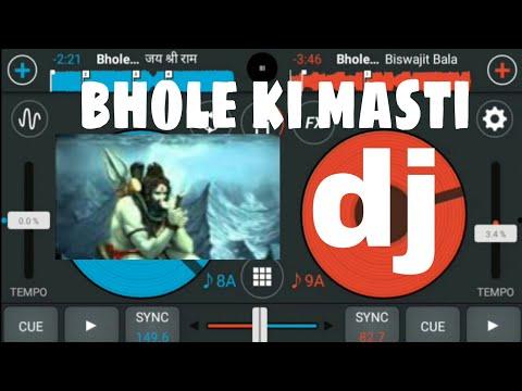 Bhole Ki Masti Mixing Om Mobail DJ App [cross DJ]