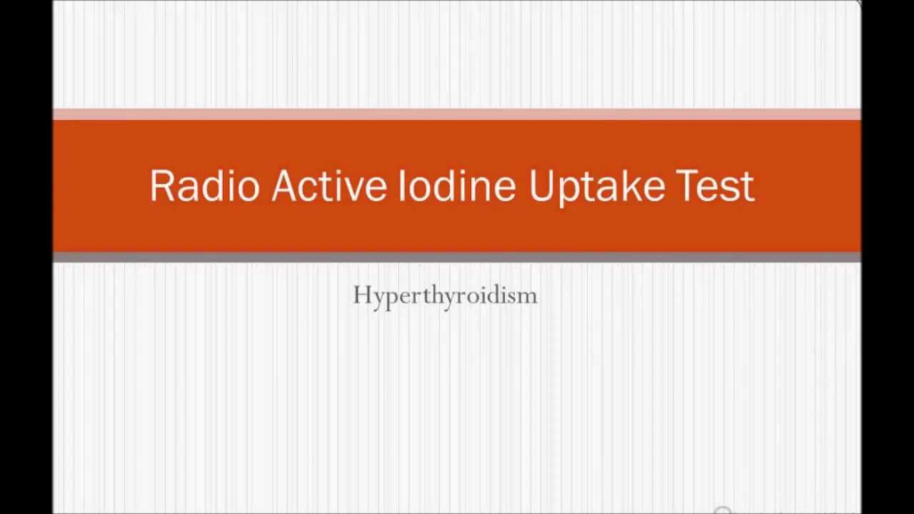 USMLE: What you need to know about Radioactive Iodine uptake scan ...