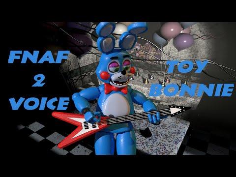 FNaF 2: Toy Bonnie voice