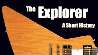 The Gibson Explorer: A Short History