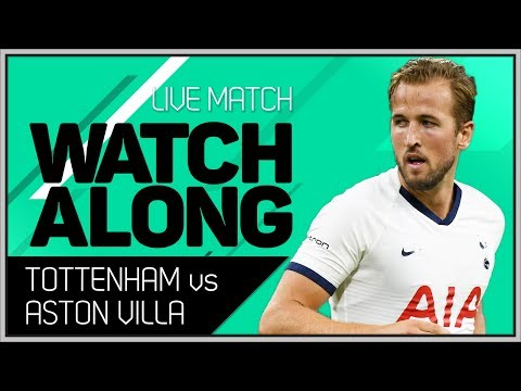 Tottenham Vs Aston Villa With Mark Goldbridge LIVE