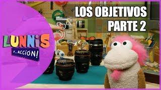 LOS OBJETIVOS (PARTE 2) |LUNNIS Y... ACCIÓN!