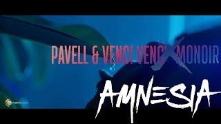 Pavell & Venci Venc' x Monoir - Amnesia (Official Teaser)