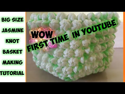 Big size Jasmine knot basket making tutorial