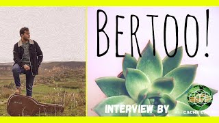 "Ceux qui nous inspirent - Interview ""BERTOO !"""