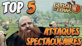 TOP 5 Attaques Spéctaculaires | French Kiss | Clash Of Clans Fr