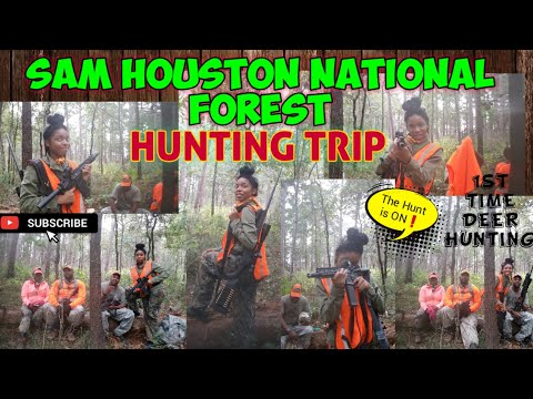 SAM HOUSTON NATIONAL FOREST 2019( First Time Hunting Deer Trip  Houston, TX )