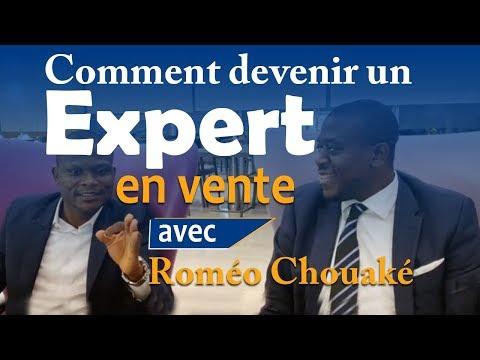 Comment devenir un Expert en vente avec Roméo Chouaké (Interview)