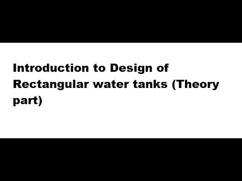 Introduction to design of rectangular water tanks (Theory part) || Working  Stress Method