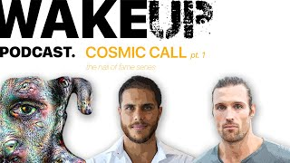COSMIC CALL Pt 1. Hall Of Fame Series. Wake Up Ep. 16
