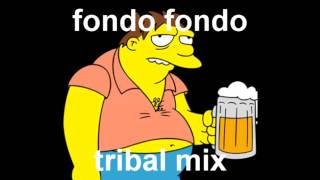 fondo fondo - lupillo rivera (tribal remix)
