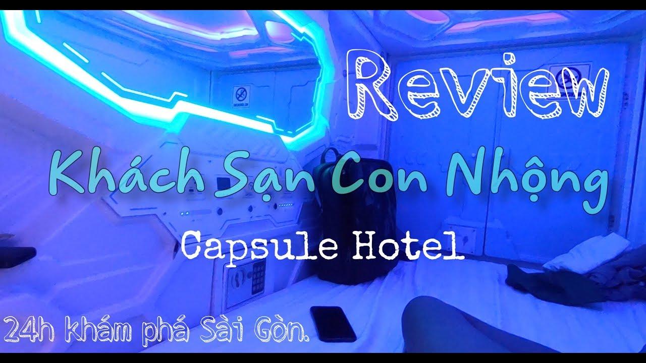 Review khách sạn con nhộng cực rẻ & cháo ếch Chuẩn vị Singapore ở Sài Gòn