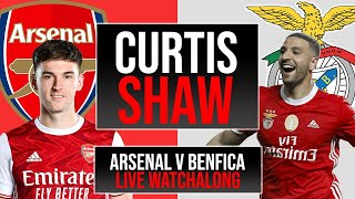 Arsenal v Benfica Live Watchalong (Curtis Shaw TV)