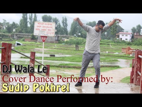 DJ Wala Le | Cover Dance | Sudip Pokhrel