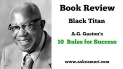 Black Titan: AG Gaston's 10 Rules for Success (Book Review)