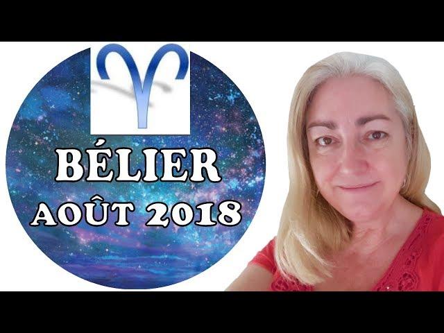 BÉLIER Août 2018 Tarot Astrologique