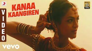 Aanandha Thaandavam - Kanaa Kaangiren Video | G.V. Prakash Kumar | Rukmini Vijayakumar