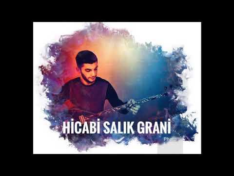 Grani (Ağır Delilo) 2019 HİCABİ SALIK