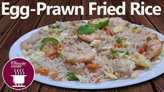 Egg Prawn Fried Rice    Easy Recipe
