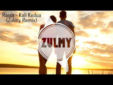 Raisa - Kali Kedua ( Zulmy Remix )