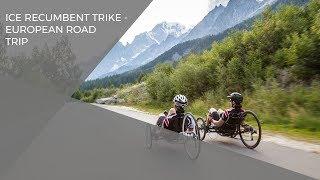 ICE recumbent trike European road trip