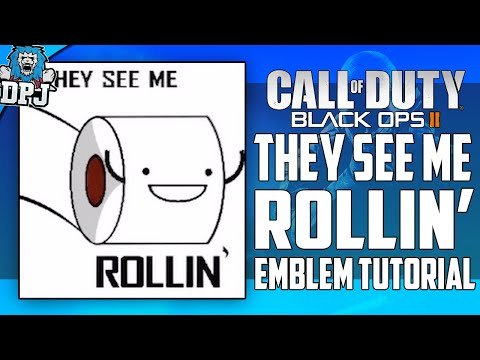 Black Ops 2 - They See Me Rollin' They Hatin' Meme Emblem Tutorial (Easiest emblem ever!)