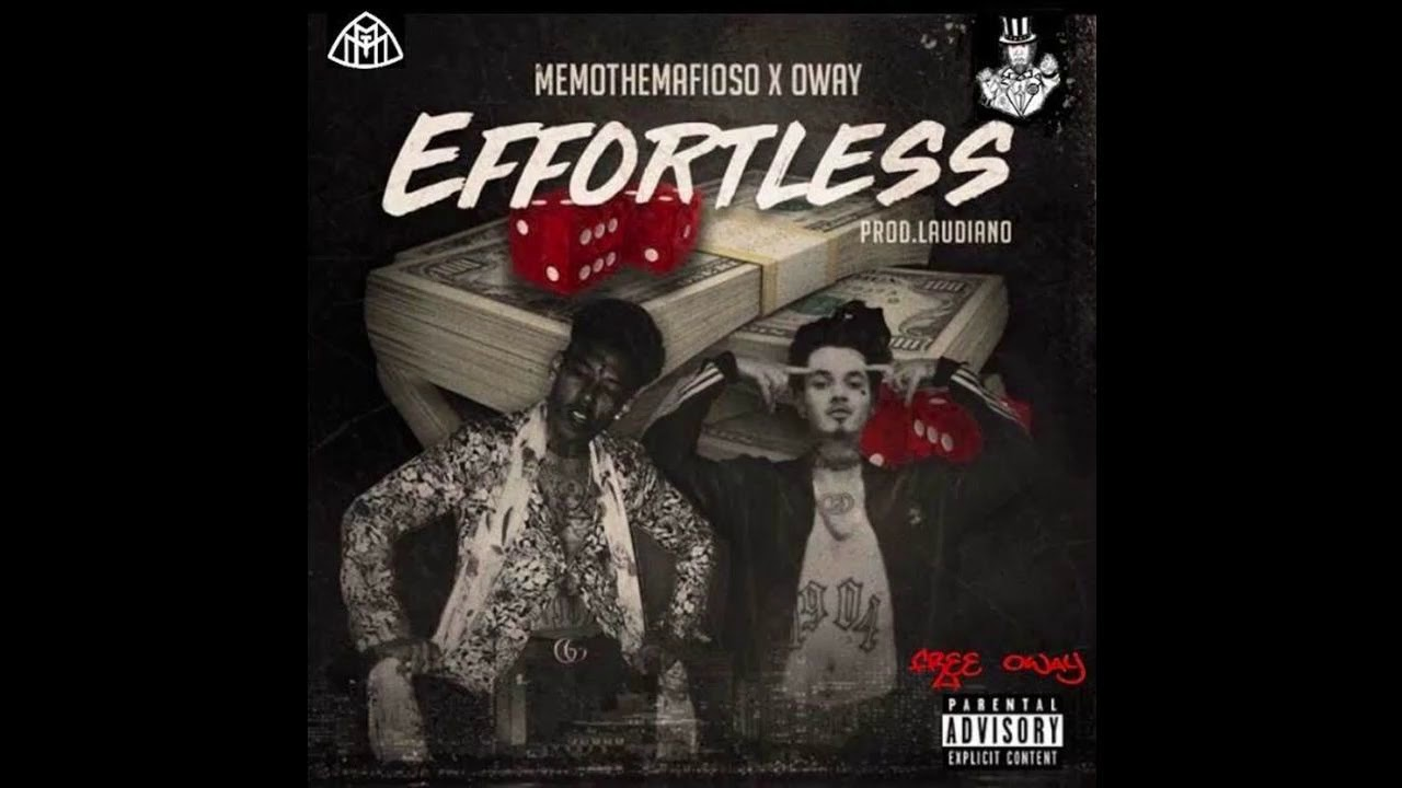 Download MemoTheMafioso ft. O'Way- Effortless (Prod. Laudiano)