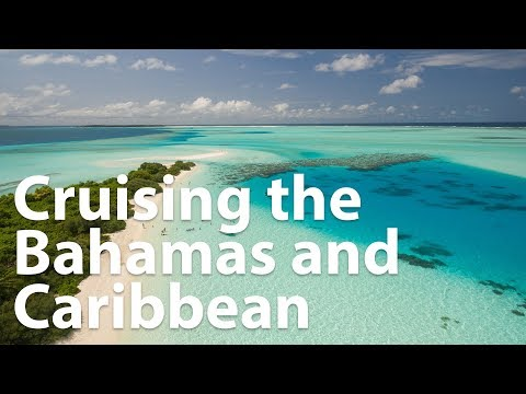 Webinar: Cruising the Caribbean & Bahamas