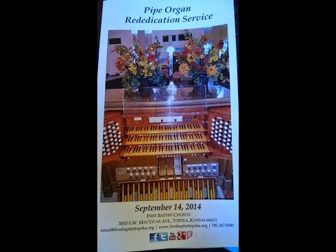 Organ Rededication Service, September 14, 2014