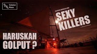 Banyak Golput Karena Sexy Killers?