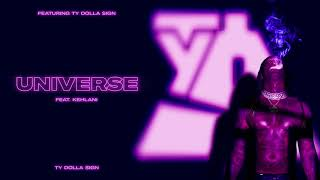 Ty Dolla $ign – Uniטerse (feat. Kehlani) [Official Audio]
