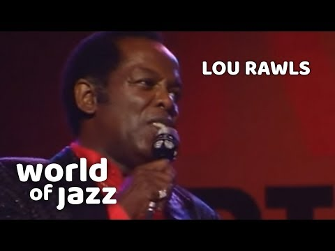 Lou Rawls - Memory Lane/It Was A Very Good Year - 16 July 1989 • World Of Jazz
