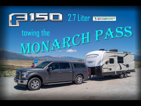 Towing Monarch Pass with F-150 2.7 Ecoboost and Cougar 22RBS (27 foot Travel Trailer)