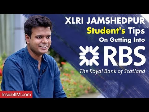 XLRI Jamshedpur Student's Tips On Getting Into The Royal Bank Of Scotland (RBS)