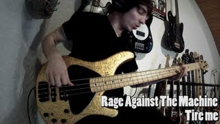 RATM - Tire Me [Bass Cover]