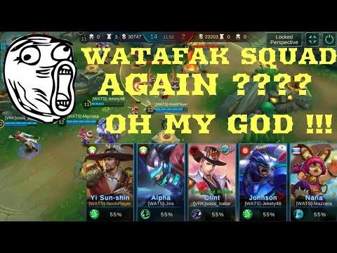 WATAFAK SQUAD (Again) - Mobile Legends Indonesia