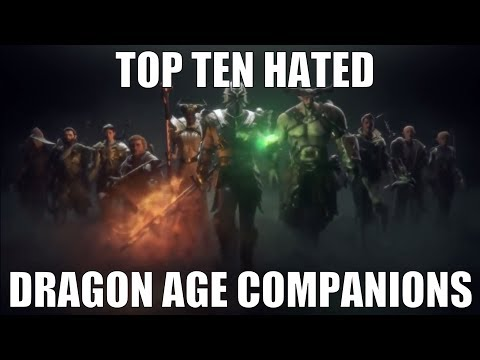 Top Ten Hated Dragon Age Companions