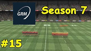 Global Rugby Manager - Season 7 Episode 15