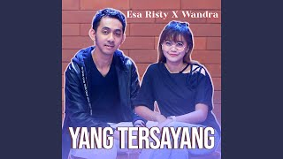 Yang Tersayang (feat. Wandra)