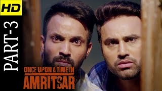 Once Upon A Time In Amritsar - Dilpreet Dhillon - Ninja - Latest Punjabi Movie 2018 - Part 3 - HD