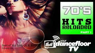 Groovy 69 - Best of My Love - A.R. Remix - YourDancefloorTV