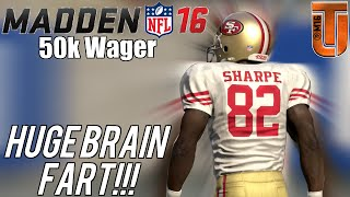 Biggest Brain Fart EVER In 50k Coin Game | Madden 16 Ultimate Team Gameplay