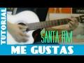 Como Tocar ME GUSTAS de SANTA RM || Tutorial Facil para Guitarra