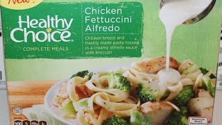 Healthy Choice: Chicken Fettuccini Alfredo Review